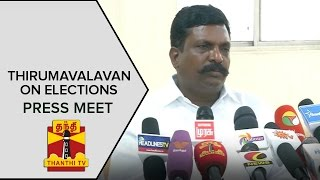 Thol.Thirumavalavan on recently Concluded Elections | Press Meet | Thanthi Tv
