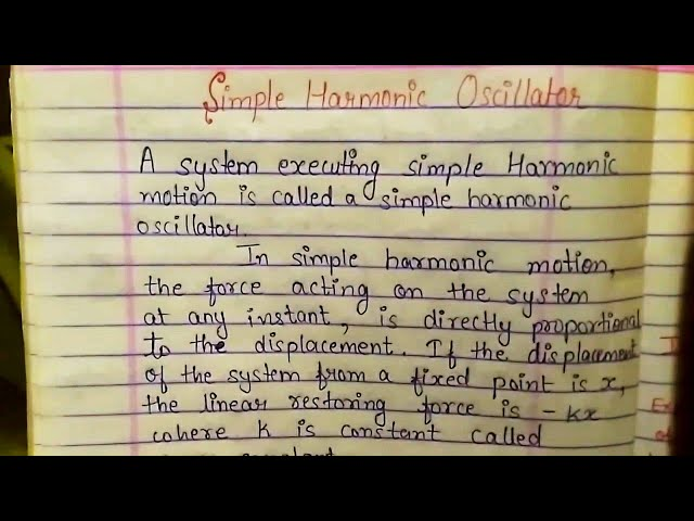 Simple Harmonic Oscillator Method: its differential equation and solution (BSC Physics)