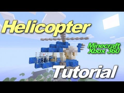 Minecraft Xbox 360: Helicopter Tutorial!