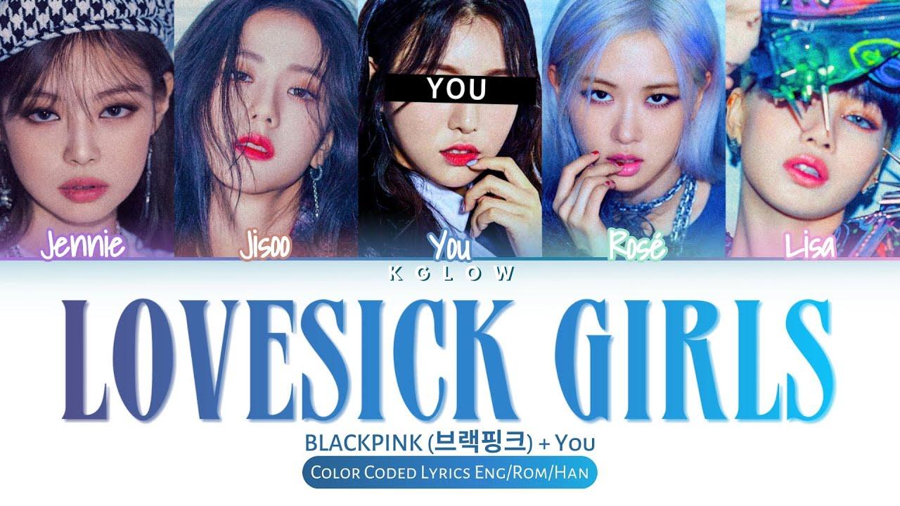 """Download [Karaoke Ver.] BLACKPINK(블랙핑크) """"LOVESICK GIRLS"""" (Color Coded Han/Ing/가사) (5 Members)"""