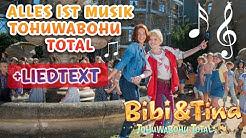 Bibi & Tina 4 - ALLES IST MUSIK Tohuwabohu Total  Musikvideo mit Liedtext /  LYRICS zum Mitsingen