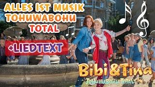 Bibi &amp Tina 4 - ALLES IST MUSIK Tohuwabohu Total Musikvideo mit Liedtext LYRICS zum ...