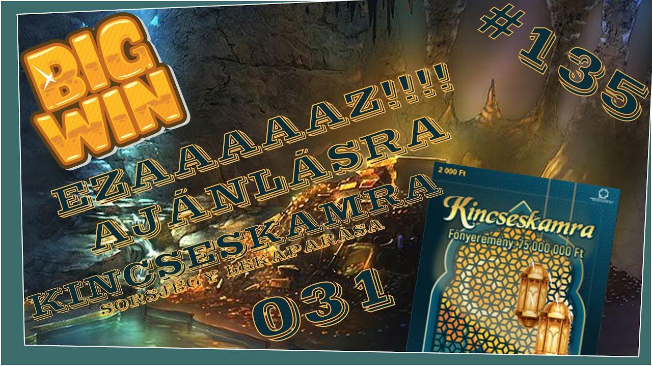 #135 EZAAAAAAZ!!!!!! KINCSESKAMRA 031 LEKAPARÁSA AJÁNLÁSRA!!! NAGY NYEREMÉNY! EDDIGI LEGNAGYOBBAM!!!