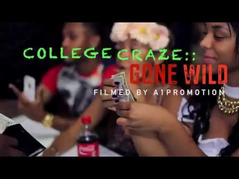College Craze • GONE WILD 2014 | [RECAP] Filmed By @RayyMoneyyy  *No Audio