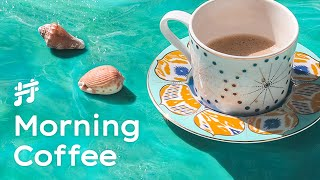 Summer Morning Coffee Jazz - Relaxing \u0026 Calm Chill Out Jazz Music