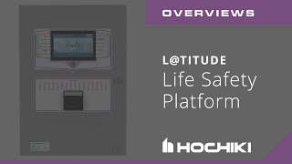 Introduction to L@titude from Hochiki Europe