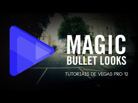 Tutorial Sony Vegas: MAGIC BULLET LOOKS - Como baixar e usar