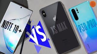 Полное сравнение Note 10 Plus IPhone Xs Max и P30 Pro РОЗЫГРЫШ Note 10