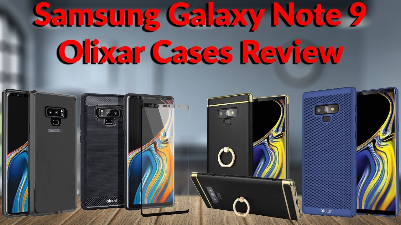 half off 7b5dd 5c32a Samsung Galaxy Note 9 Olixar Cases Review - YouTube Tech Guy