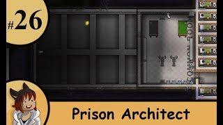 Prison architect part 26 - Parol central