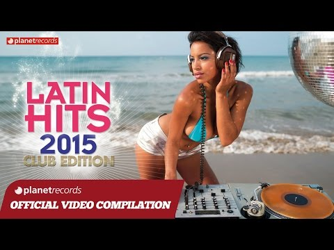 LATIN HITS 2015 ► VIDEO MIX COMPILATION ► BEST OF LATIN FITN