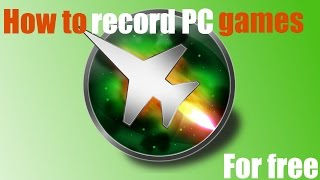 How to record PC Gameplay completely free in 1080p