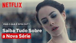 O que é Spin Out e por que você deveria assistir? | Spin Out | Netflix