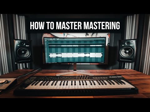 How To Master Mastering