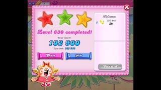 Candy Crush Saga Level 630   ★★★   NO BOOSTER