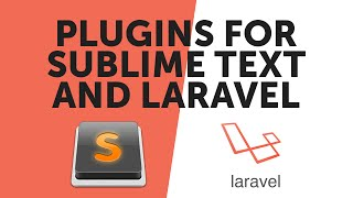 Setting Sublime Text up For Laravel Blade