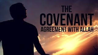 The Covenant - Agreement With Allah - Mufti Menk
