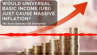 Would Universal Basic Income (UBI) Cause Inflation?