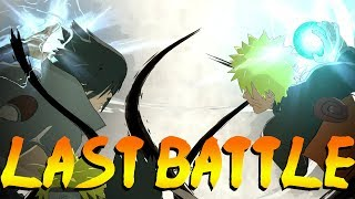LAST WAR LAST BATTLE AND THE END OF NARUTO SHIPPUDEN! - NARUTO ULTIMATE NINJA STORM 4 FINAL CHAPTER