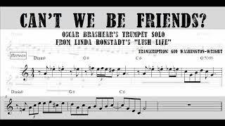 Скачать Oscar Brashear S Trumpet Solo On Can T We Be Friends TRANSCRIPTION