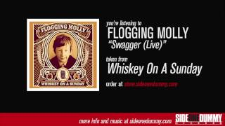 Flogging Molly - Swagger (Live)