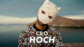 CRO - Hoch (Official Video)