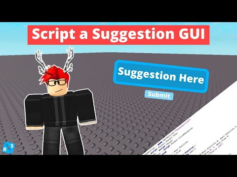 Roblox Scripting Tutorial: How to Script a Suggestion GUI