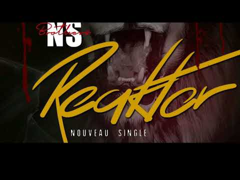 Reaktor NS Brothers (Official Audio)