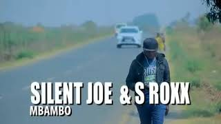 Download Mp3 Silent Joe & S Roxxy _ Mbambo