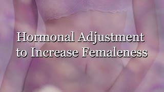 Repeat youtube video Hormonal Adjustment to Increase Femaleness (Subliminal)