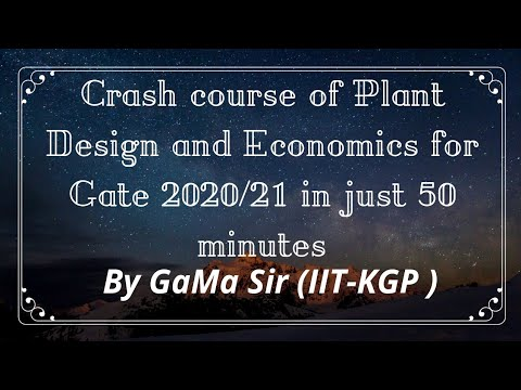 Revision Series Of Plant Design And Economics In Just 50 Minutes For Gate Chemical Engineering 2020/