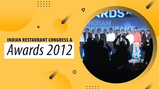 Indian Restaurant Congress   Awards 2012