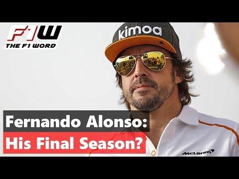 Fernando Alonso: His Final Season?