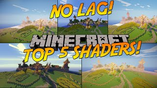 TOP 5 MINECRAFT SHADERS WITH NO LAG! [HIGH FPS]