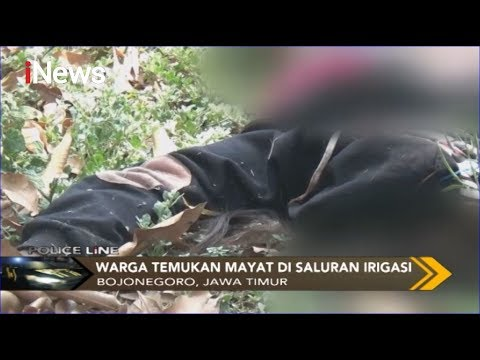 Jasad Perempuan Tanpa Busana Ditemukan Di Saluran Irigasi Di Bojonegoro - Police Line 26/11