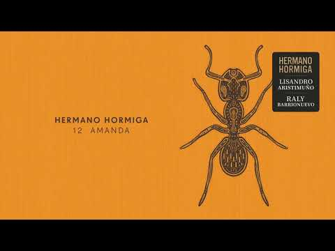 Hermano Hormiga - Amanda