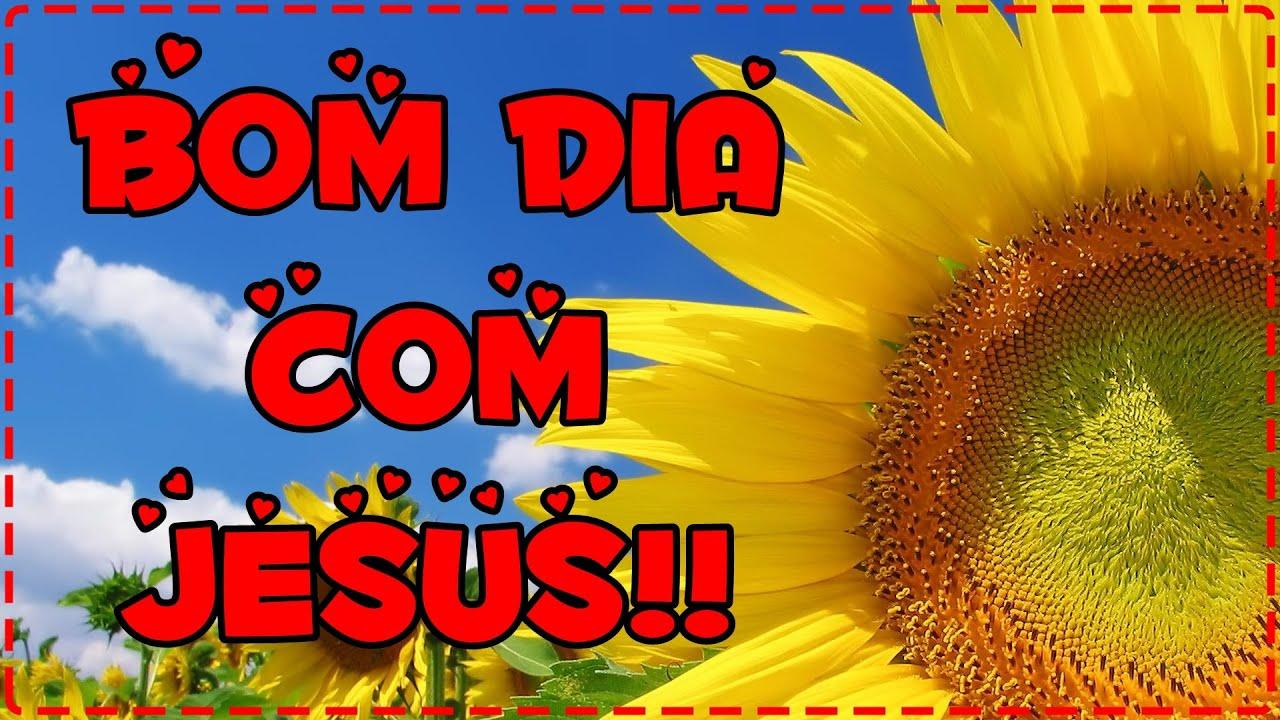 Imagens de Bom Dia Com Jesus girassol