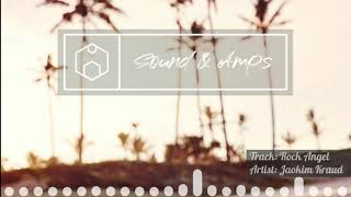 Joakim Kraud - Rock Angel [Vlog Music]
