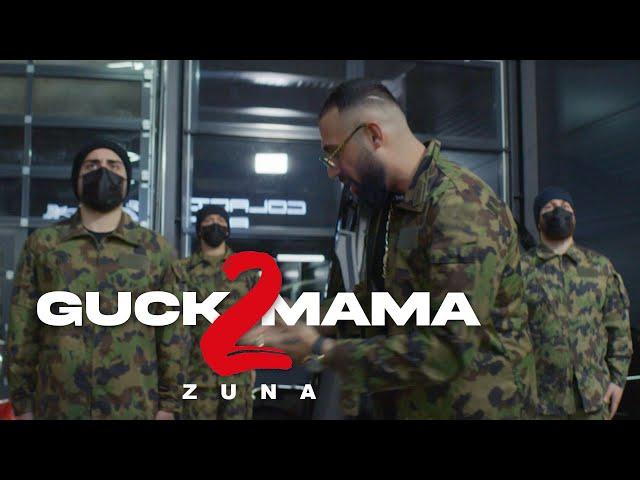 ZUNA - GUCK MAMA 2 (prod. by Jumpa & Magestick)