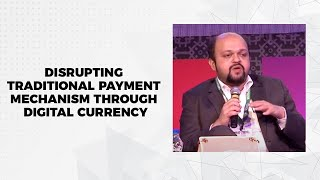 Disrupting traditional payment mechanism