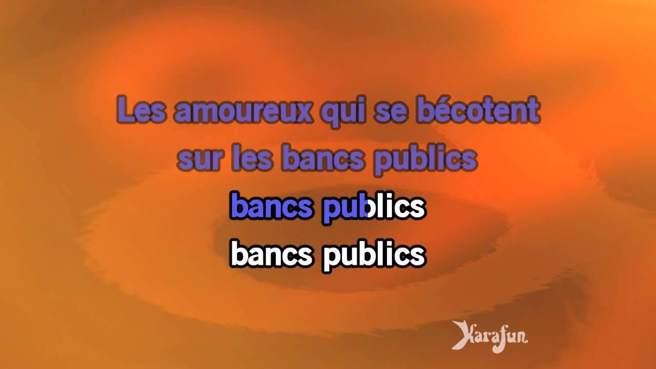 Karaoké Les Amoureux Des Bancs Publics Georges Brassens Youtube