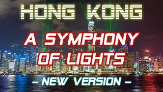 A Symphony of Lights - Hong Kong | New Version