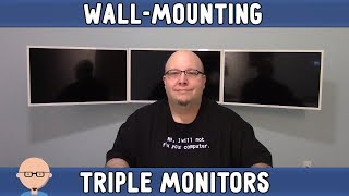 How to Wall Mount a Triple Monitor Setup