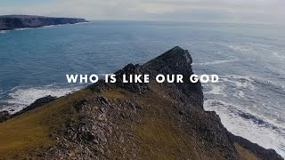 Who Is Like Our God - Rivers & Robots (Official Lyric Video)