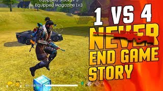 Never Ending Game Story, Solo vs Four - Garena Free Fire- Total Gaming