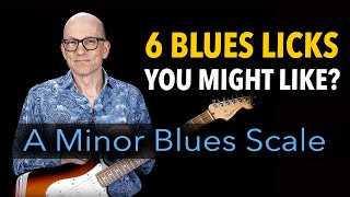 6 Blues Licks You Might Like