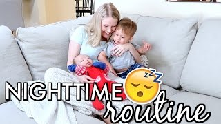 NIGHTTIME ROUTINE WITH TWO UNDER TWO!!