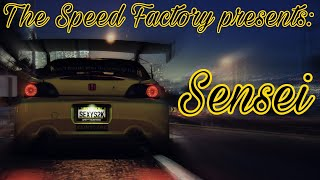 The Speed Factory presents: Sensei (Need For Speed 2015)