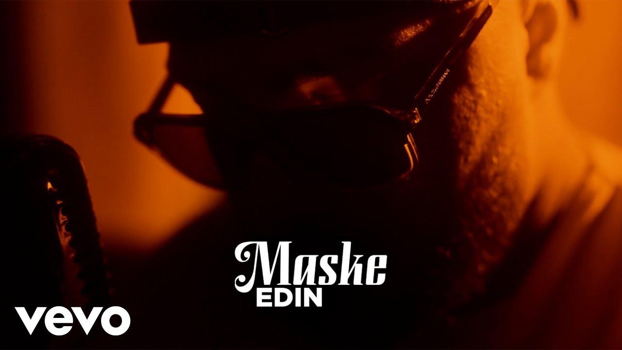 Download Edin - Maske (Official Video)