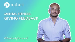 Mental Fitness | Giving Feedback